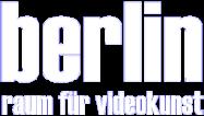 berlin – raum für videokunst